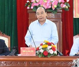 Thủ tướng: Phú Yên đang vươn lên mạnh mẽ với bước đi đúng đắn
