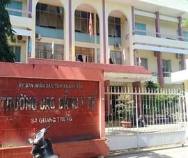 Phục hồi điều tra vụ Trường Cao đẳng Y tế Khánh Hòa