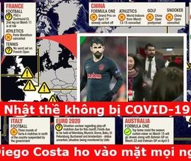 COVID-19: CĐV châu Á bị kỳ thị, D.Costa ho vào mặt mọi người