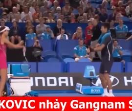 Djokovic rủ đồng nghiệp nữ nhảy Gangnam Style