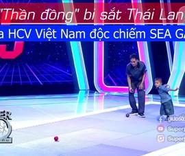 'Thần đồng' bi sắt Thái Lan đe dọa ngôi vô địch SEA Games