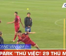 Không Đặng Văn Lâm, ông Park thử đến 29 thủ môn