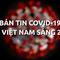 Video: Bản tin dịch COVID-19 tại Việt Nam sáng 20-5