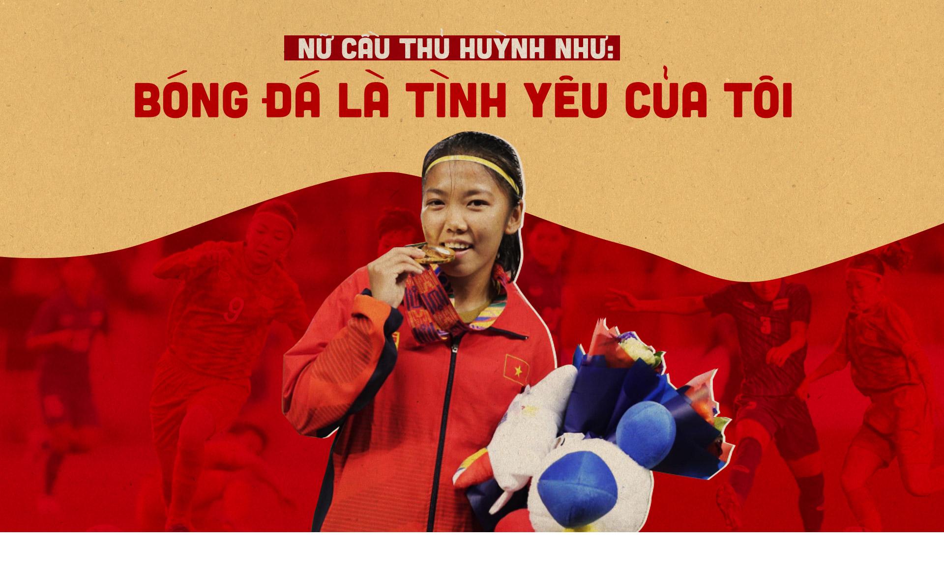 Nữ cầu thủ Huỳnh Như: Bóng đá là tình yêu của tôi