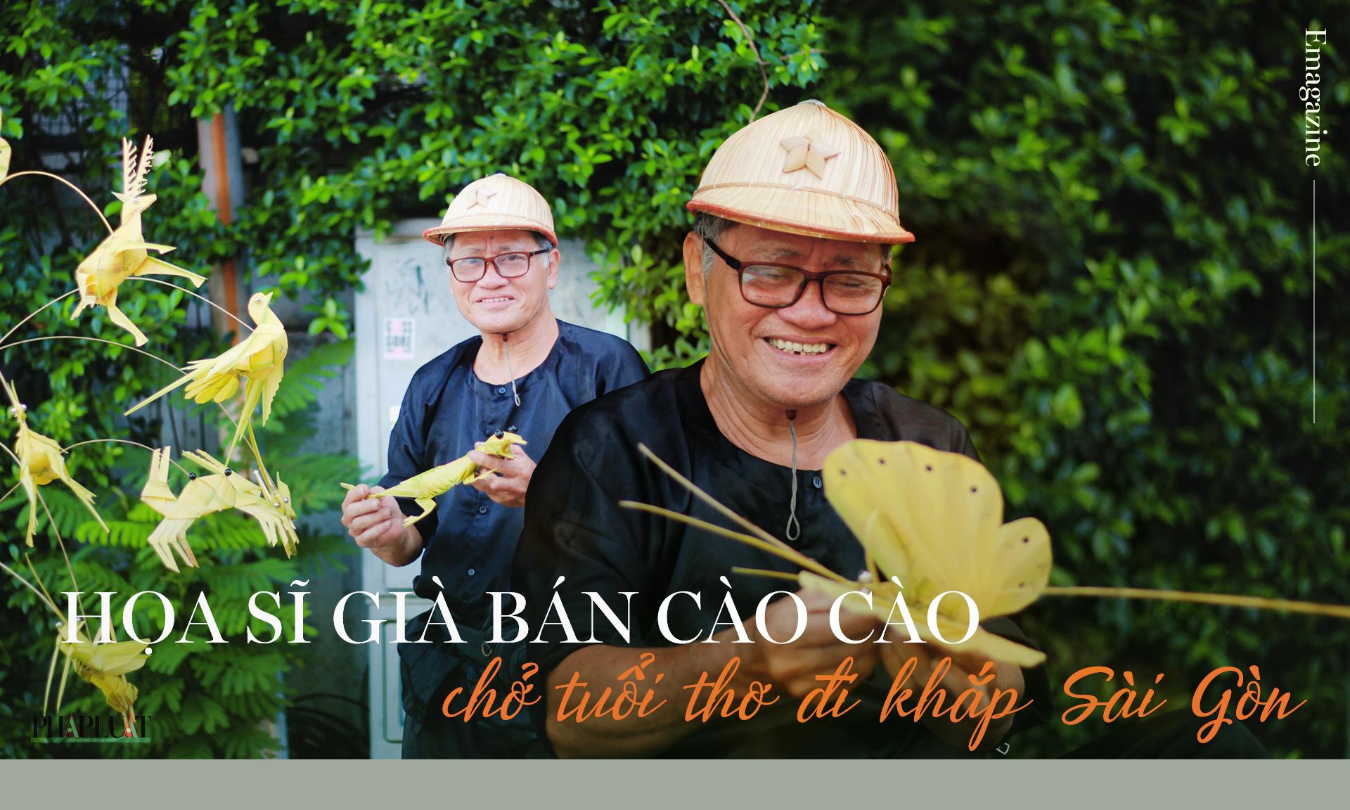 Họa sĩ già bán cào cào chở tuổi thơ đi khắp Sài Gòn