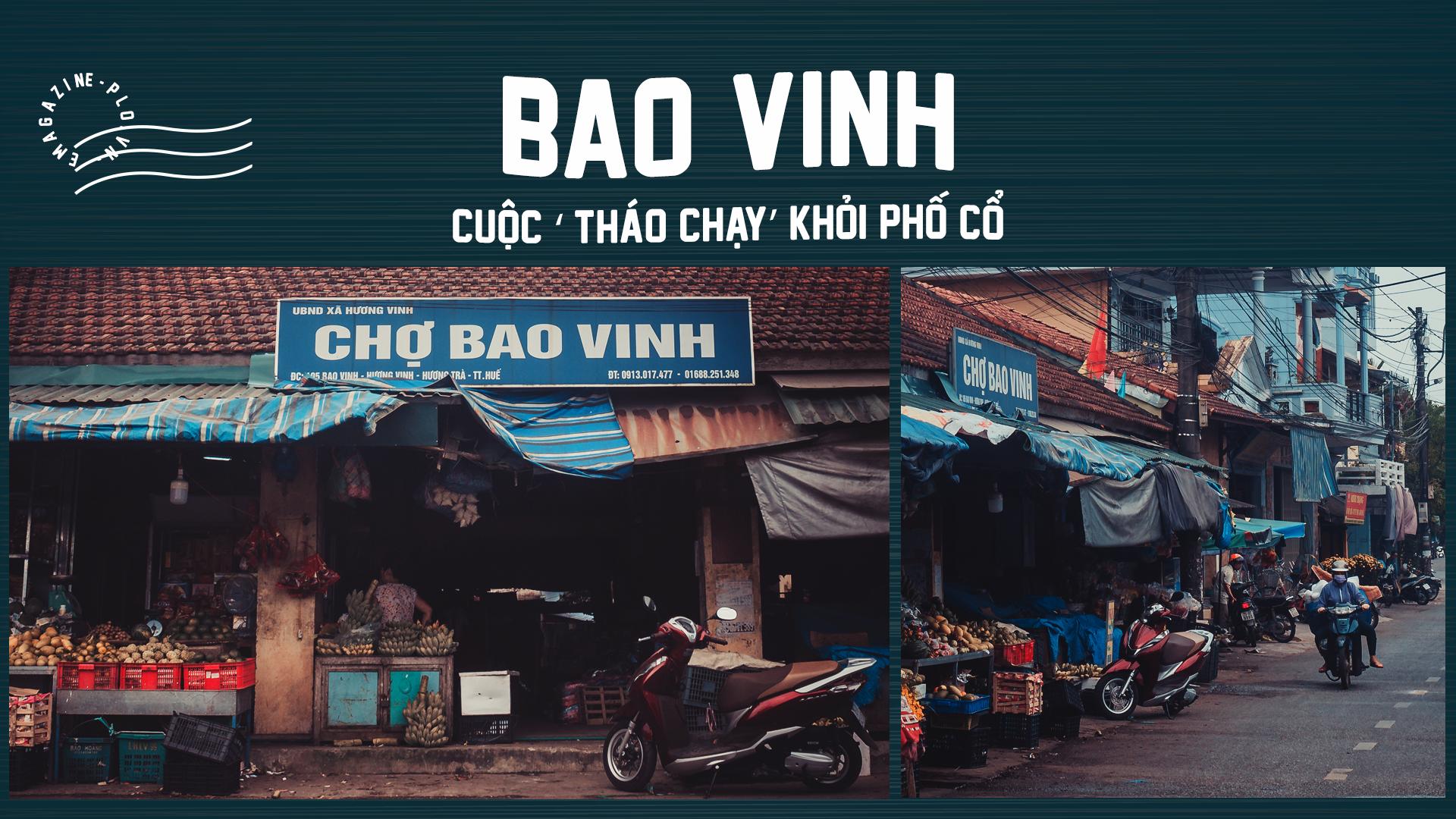 Bao Vinh: Cuộc 'tháo chạy' khỏi phố cổ