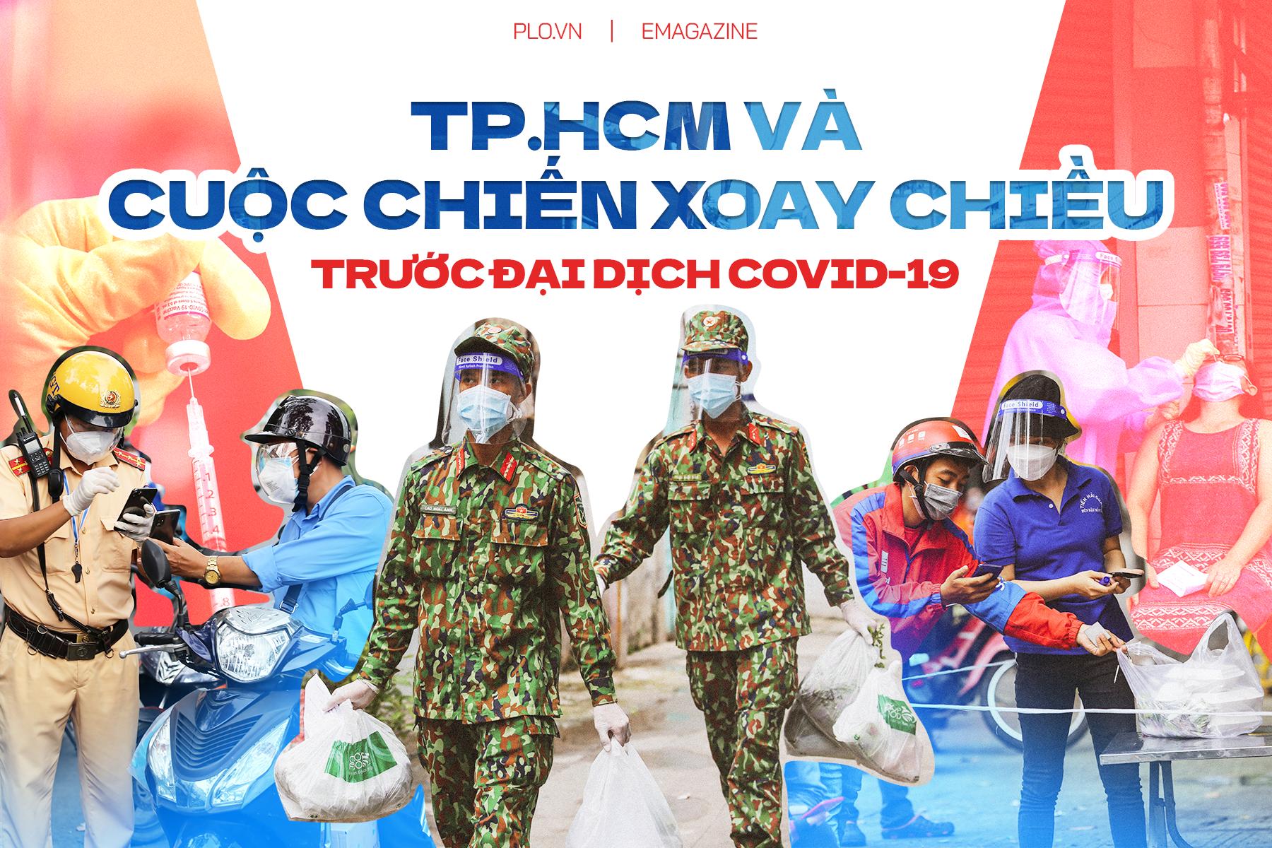 Emagazine: TP.HCM và cuộc chiến xoay chiều trước đại dịch COVID-19