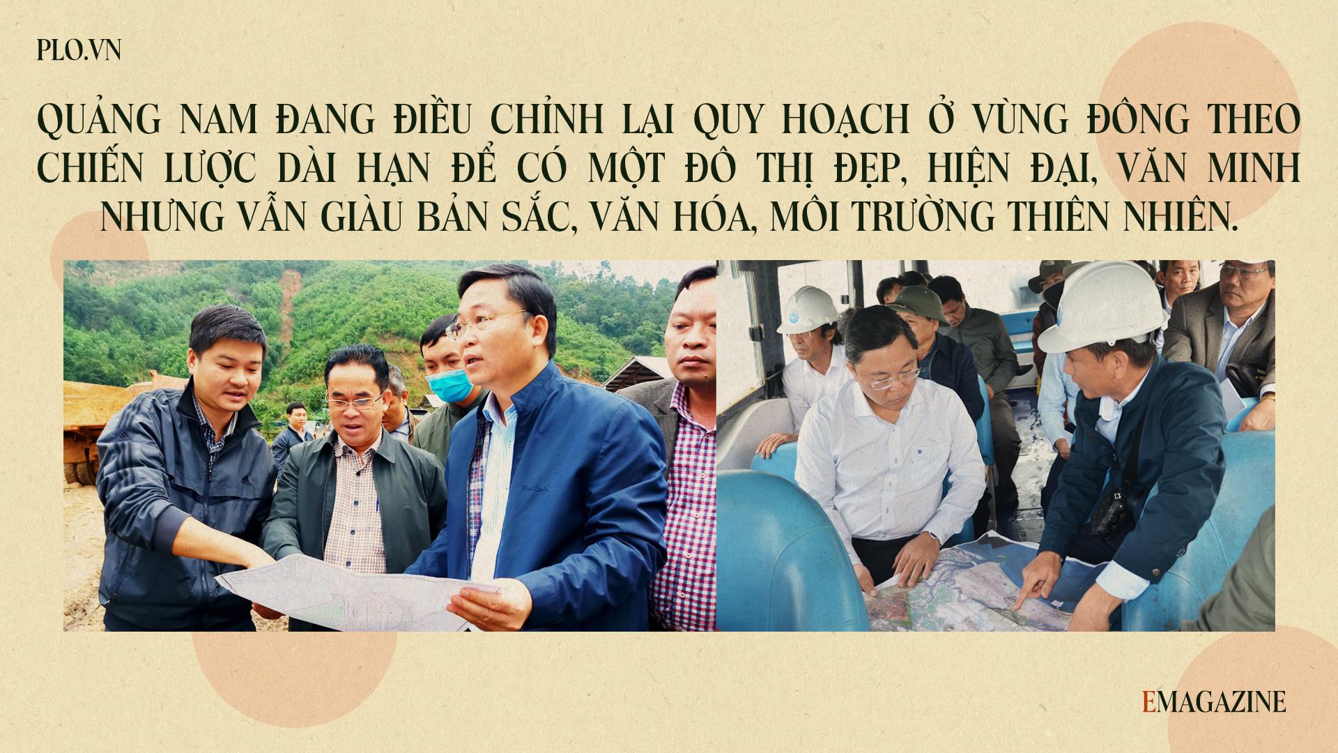 Emagazine: Chủ tịch Quảng Nam và 4 điểm nhấn phát triển - ảnh 9