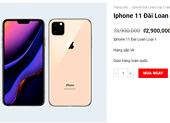 Mua iPhone giá rẻ coi chừng rước họa vào thân