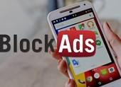5 ứng dụng chặn quảng cáo độc hại tốt nhất trên Android
