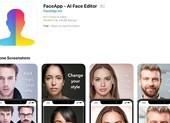 Ứng dụng FaceApp có ăn cắp thông tin người dùng?