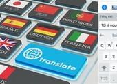 Điểm mặt 2 mẫu máy phiên dịch có hỗ trợ tiếng Việt