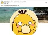 Vì sao nhiều người đổi ảnh đại diện vịt vàng Psyduck trên Facebook?