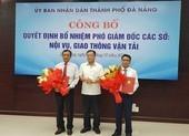 Đà Nẵng: Sở Nội vụ và Sở GTVT có 2 tân phó giám đốc