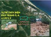 Vị trí thủy điện Rào Trăng 3, nơi có 30 người bị nạn