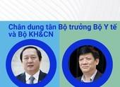 Chân dung tân Bộ trưởng Bộ Y tế và Bộ KH&CN