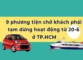 Chi tiết các phương tiện phải tạm dừng hoạt động ở TP.HCM từ hôm nay