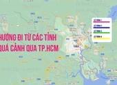 11 lộ trình chi tiết phương tiện từ các tỉnh được đi qua TP.HCM từ 9-7