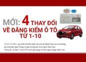Mới: 4 thay đổi về đăng kiểm ô tô từ ngày 1-10