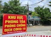 Quảng Nam hỗ trợ tiền cho người dân trong khu phong tỏa
