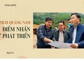 Emagazine: Chủ tịch Quảng Nam và 4 điểm nhấn phát triển