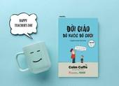 2 cuốn sách hấp dẫn cho ngày Nhà giáo Việt Nam