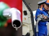 Giá xăng A95, E5 giảm nhỏ giọt từ 15 giờ hôm nay