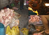 Cận cảnh những điểm bán thịt bẩn kinh hoàng