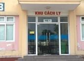 Trốn cách ly ở Quảng Ninh, về quê được 'đón' đi cách ly tiếp