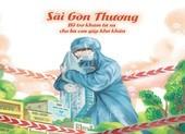 """""""Sài Gòn Thương"""" – hỗ trợ khám bệnh từ xa cho người gặp khó khăn do dịch"""