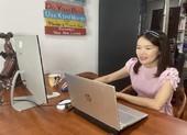 Giáo viên dạy trực tuyến: Vất vả gấp chục lần dạy trực tiếp!