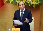 Thủ tướng chủ trì phiên họp thường kỳ cuối Chính phủ khóa này