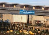 An Giang: Chợ đầu mối xả thải trực tiếp ra sông Hậu