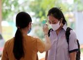Quy trình kiểm tra y tế nghiêm ngặt trước giờ thi THPT 2020