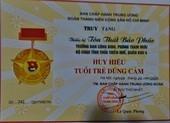 Tặng huy hiệu Tuổi trẻ dũng cảm 2 chiến sĩ hi sinh ở trạm 67