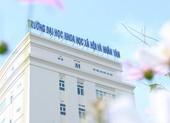 Điểm chuẩn đánh giá năng lực Trường ĐH KHXH&NV từ 600 điểm