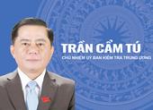 Ông Trần Cẩm Tú tái đắc cử Chủ nhiệm UBKT Trung ương khóa XIII