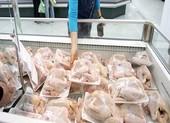 Gà nhập khẩu vào Việt Nam có đảm bảo an toàn?