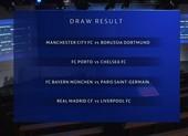 Bốc thăm Champions League: Bayern - PSG, Real - Liverpool