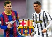 Sốc: Barcelona lên kế hoạch mua Ronaldo đá cặp với Messi