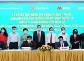 Vietnam Airlines chính thức kí kết với 3 ngân hàng gói tín dụng 4.000 tỉ