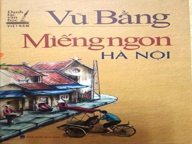 Thu hồi 'Miếng ngon Hà Nội' do có sai sót chính trị