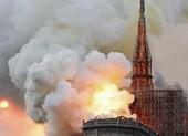 Pháp: Cháy lớn ở Nhà thờ Đức Bà Paris