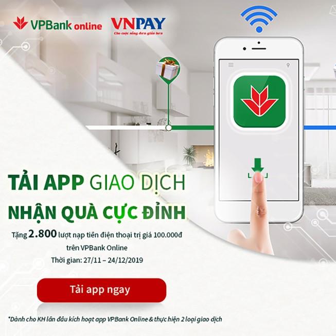 """""""Tải App giao dịch – Nhận quà cực đỉnh"""" cùng VPBank"""