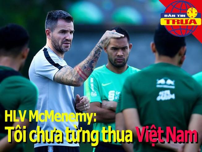 HLV Indo: Tôi chưa từng thua Việt Nam; U-21 HA Gia Lai bị loại