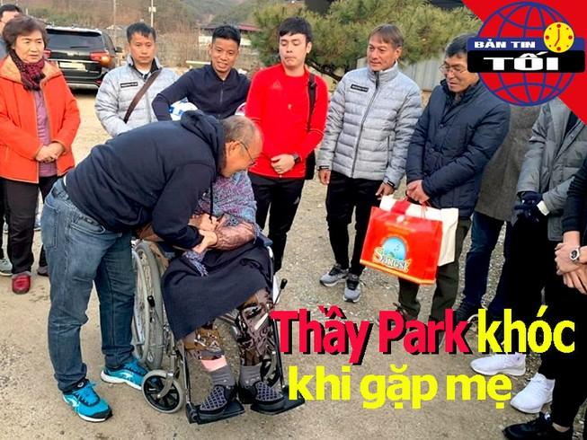 Ông Park khóc khi lại gặp mẹ; Việt Nam ngự trị số 1 Đông Nam Á