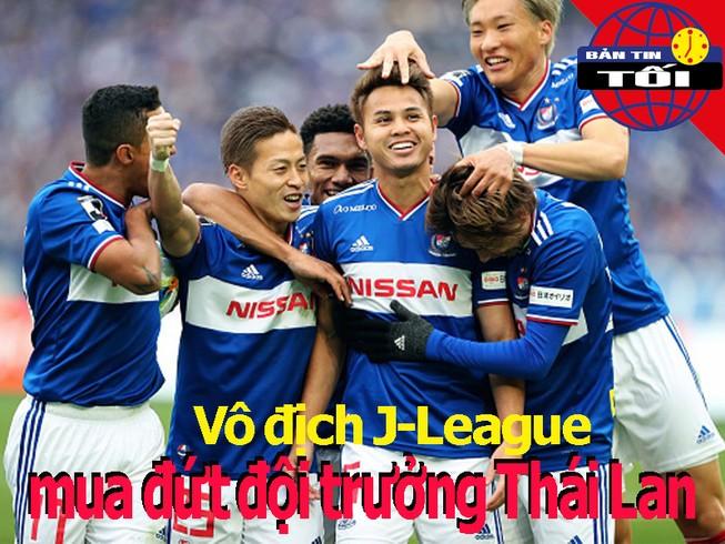 CLB Nhật mua đứt đội trưởng Thái Lan; Chelsea ra giá 'khủng'
