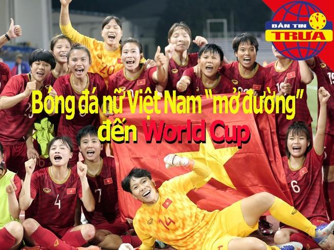 Tuyển nữ Việt Nam 'mở đường' đến World Cup; Man City đầu hàng