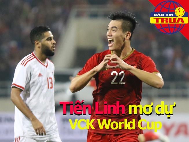 Tiến Linh mơ dự World Cup; Đối thủ Việt Nam mất 'át chủ bài'