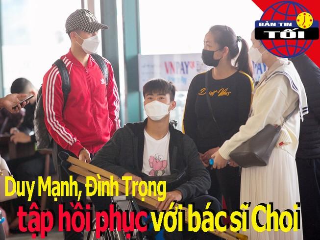 Duy Mạnh tập hồi phục với bác sĩ Choi; Chelsea chống COVID-19